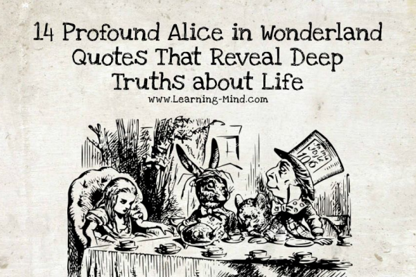 14 Profound Alice in Wonderland Quotes That Reveal Deep Life Truths